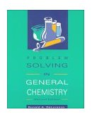 Problem Solving in General Chemistry 2nd 1993 edition cover