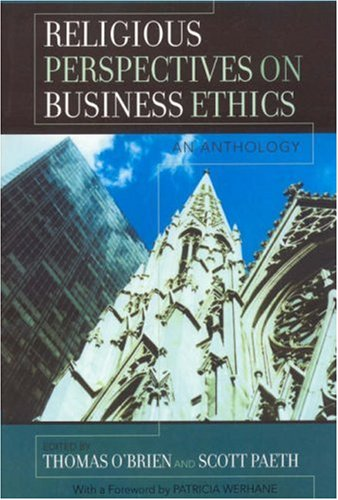Religious Perspectives on Business Ethics An Anthology  2006 edition cover