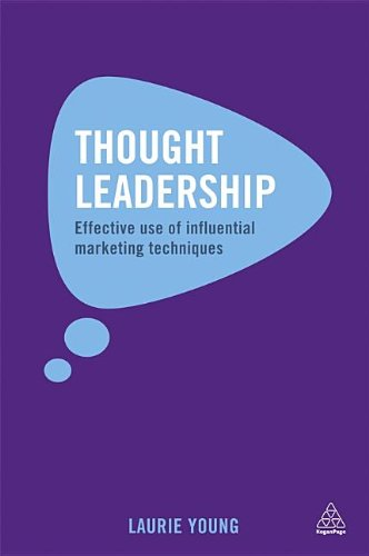 Thought Leadership Prompting Businesses to Think and Learn  2014 9780749465117 Front Cover