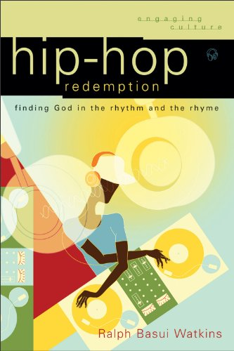Hip-Hop Redemption Finding God in the Rhythm and the Rhyme  2011 edition cover