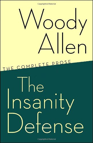 Insanity Defense The Complete Prose N/A edition cover