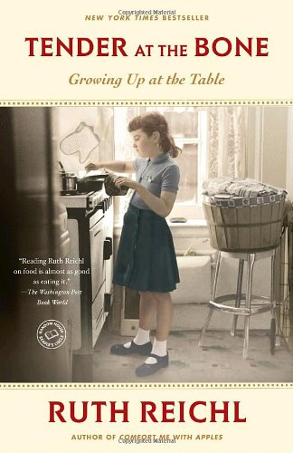Tender at the Bone Growing up at the Table  2010 edition cover