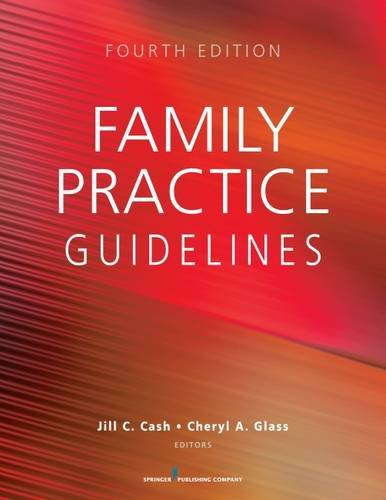 Family Practice Guidelines, Fourth Edition 4th 2017 9780826177117 Front Cover