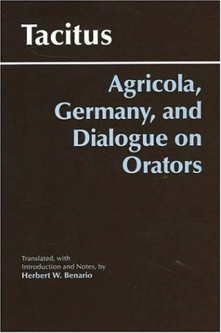 Agricola, Germany, and Dialogue on Orators   2006 (Reprint) edition cover