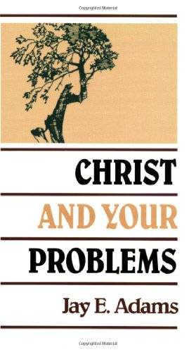 Christ and Your Problems 1st edition cover