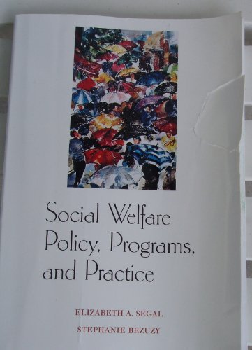 Social Welfare Policy, Programs, and Practice   1997 9780875814117 Front Cover
