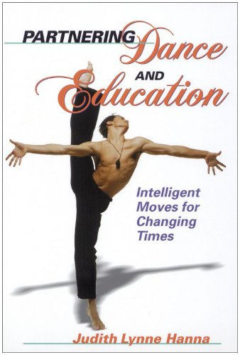 Partnering Dance and Education Intelligent Moves for Changing Times  1999 (Teachers Edition, Instructors Manual, etc.) edition cover