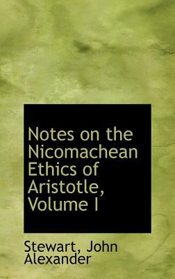 Notes on the Nicomachean Ethics of Aristotle  N/A 9781113164117 Front Cover