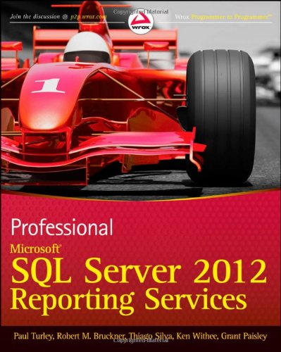 Professional Microsoft SQL Server 2012 Reporting Services   2012 edition cover
