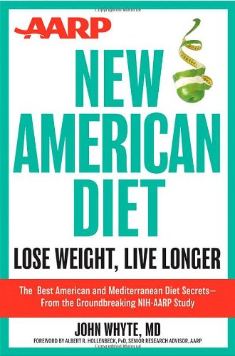 AARP New American Diet Lose Weight, Live Longer  2013 edition cover