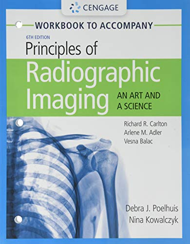 Principles of Radiographic Imaging: An Art and a Science  2019 9781337793117 Front Cover