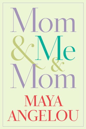 Mom and Me and Mom   2012 9781400066117 Front Cover
