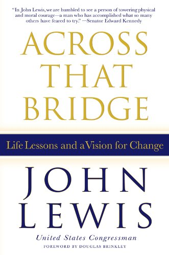 Across That Bridge Life Lessons and a Vision for Change  2012 edition cover