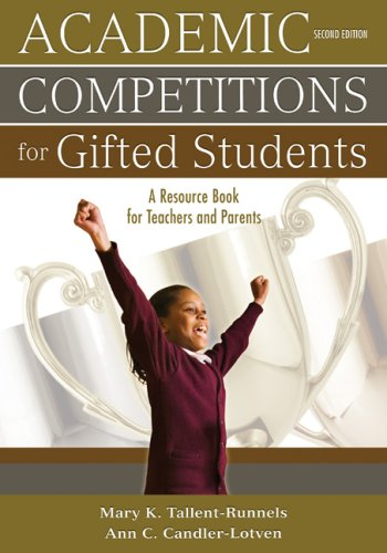 Academic Competitions for Gifted Students A Resource Book for Teachers and Parents 2nd 2008 edition cover