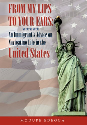 From My Lips to Your Ears: An Immigrant's Advice on Navigating Life in the United States  2012 edition cover