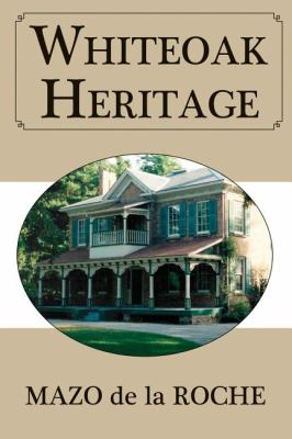 Whiteoak Heritage   2009 9781554884117 Front Cover