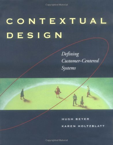 Contextual Design Defining Customer-Centered Systems  1997 edition cover