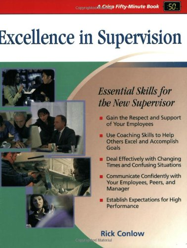 Excellence in Supervision Essential Skills for the New Supervisor  2001 edition cover