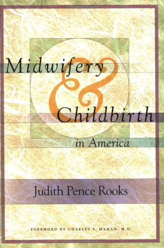 Midwifery and Childbirth in America  N/A edition cover
