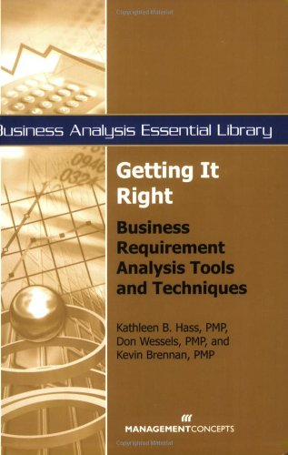 Getting It Right Business Requirement Analysis Tools and Techniques  2007 edition cover