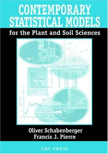 Contemporary Statistical Models for the Plant and Soil Sciences   2001 edition cover