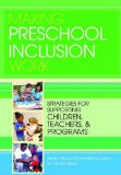 Making Preschool Inclusion Work Strategies for Supporting Children, Teachers, and Programs  2014 edition cover