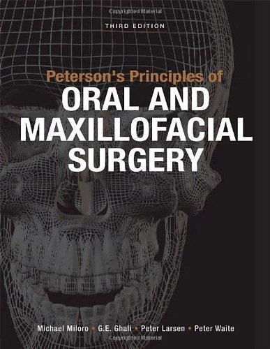 Peterson's Principles of Oral Maxillofacial Surgery  3rd 2012 edition cover