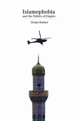 Islamophobia And the Politics of Empire  2012 edition cover
