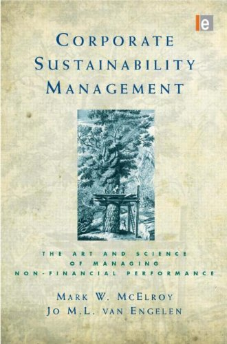Corporate Sustainability Management The Art and Science of Managing Non-Financial Performance  2011 edition cover