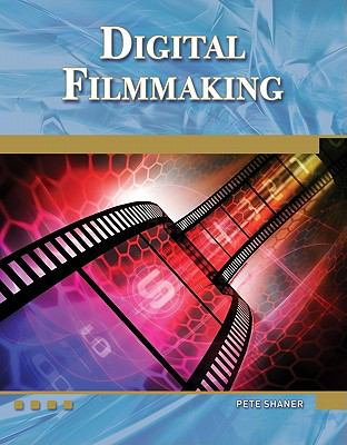 Digital Filmmaking An Introduction  2011 edition cover