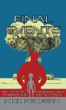 Final Events and the Secret Government Group on Demonic UFOs and the Afterlife  0 edition cover
