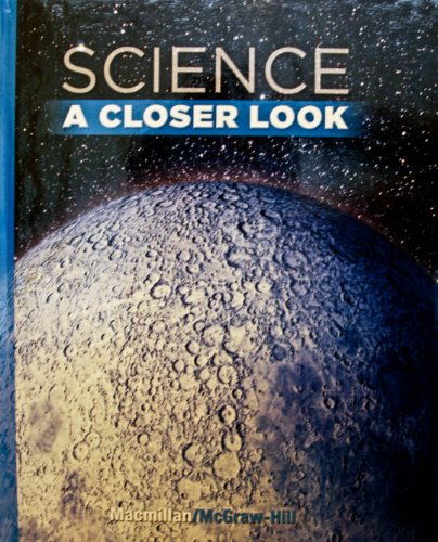 Science, a Closer Look, Grade 6, Student Edition   2011 9780022880118 Front Cover