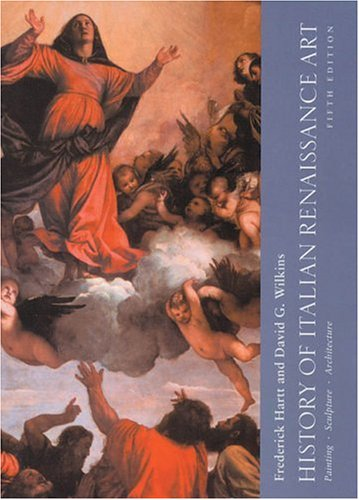 History of Italian Renaissance Art Painting, Sculpture and Architecture 5th 2003 (Revised) edition cover