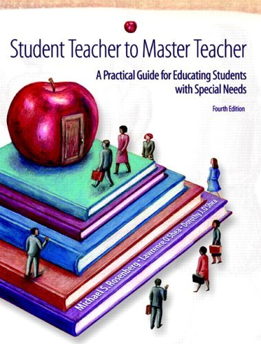 Student Teacher to Master Teacher A Practical Guide for Educating Students with Special Needs 4th 2006 (Revised) edition cover