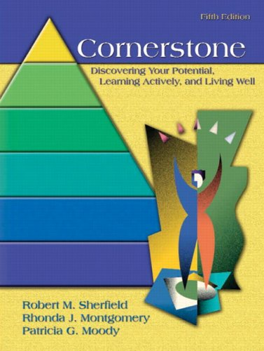 Cornerstone Discovering Your Potential, Learning Actively and Living Well 5th 2008 9780132428118 Front Cover
