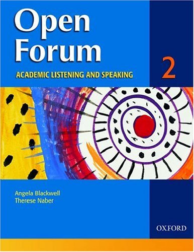 Open Forum Academic Listening and Speaking  2006 (Student Manual, Study Guide, etc.) 9780194361118 Front Cover