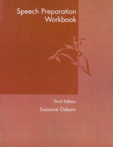 Speech Preparation Workbook  3rd 2006 9780205564118 Front Cover