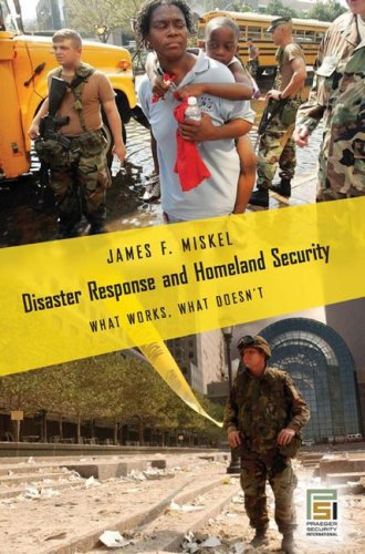 Disaster Response and Homeland Security What Works, What Doesn't  2006 edition cover