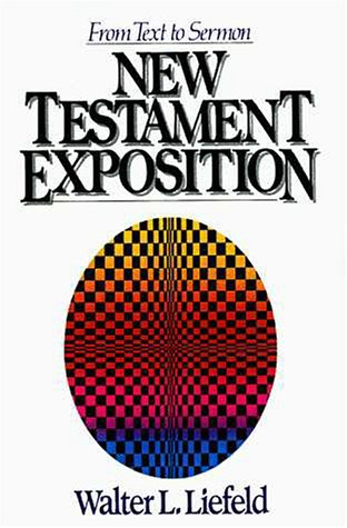 New Testament Exposition  N/A 9780310459118 Front Cover