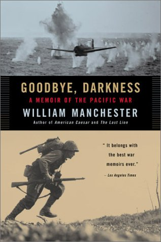 Goodbye, Darkness A Memoir of the Pacific War Reprint  9780316501118 Front Cover