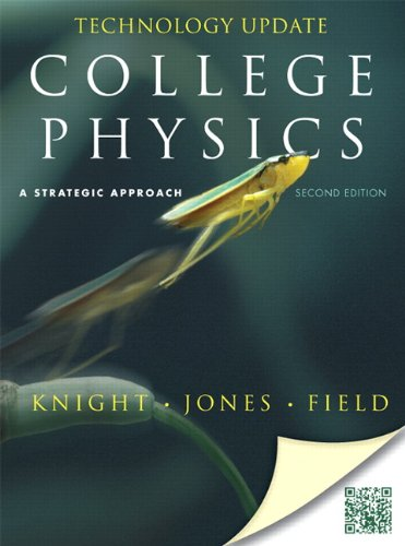 College Physics A Strategic Approach Technology 2nd 2013 (Revised) edition cover