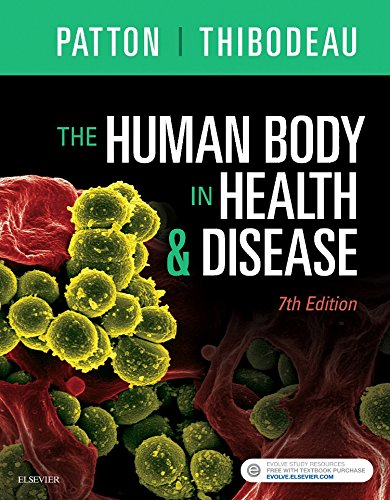 The Human Body in Health & Disease - Softcover:   2017 9780323402118 Front Cover