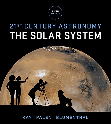 21st Century Astronomy: The Solar System  2016 9780393265118 Front Cover