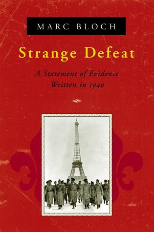 Strange Defeat A Statement of Evidence Written in 1940  1999 (Reprint) edition cover