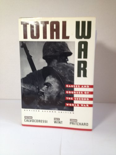 Total War Causes and Courses of the Second World War  1989 (Revised) 9780394578118 Front Cover