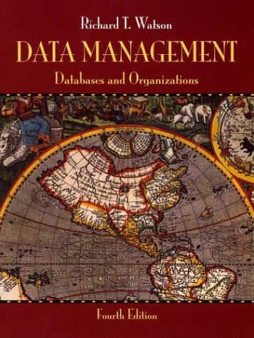 Data Management Databases and Organizations 4th 2004 (Revised) 9780471347118 Front Cover
