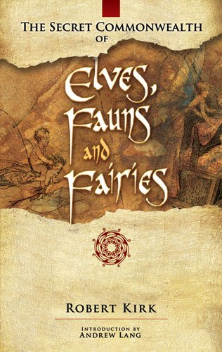 Secret Commonwealth of Elves, Fauns and Fairies   2008 edition cover