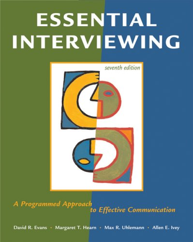 Essential Interviewing A Programmed Approach to Effective Communication 7th 2008 (Revised) edition cover
