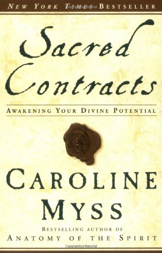 Sacred Contracts Awakening Your Divine Potential  2003 edition cover