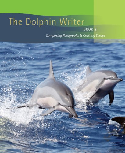 Dolphin Writer Composing Paragraphs and Crafting Essays  2008 edition cover